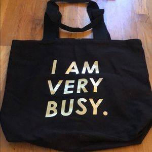I am very busy Bando Tote Black with gold letters